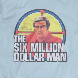 Six Million Dollar Man T-Shirt